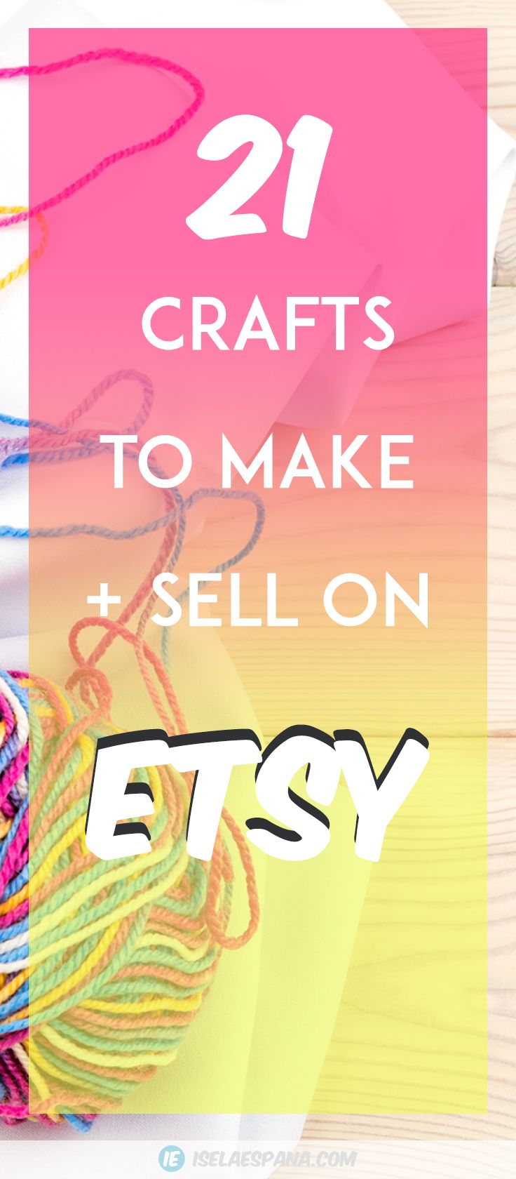 What to sell on Etsy - 21 Crafts to make and sell from home #craftstosell