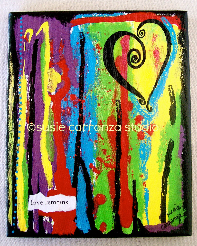 "Original 8"" X 10"" Canvas Art - ""love remains"" by Susie Carranza. Acrylic paints on canvas. $60.00, via Etsy."