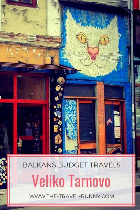 Veliko Tarnovo Street Art And Other Hidden Gems | The Travel Bunny