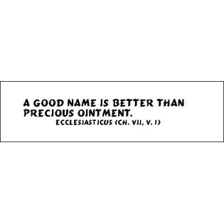 A Good Name Is Better Than Precious Ointment Amen Cool Names Words Names