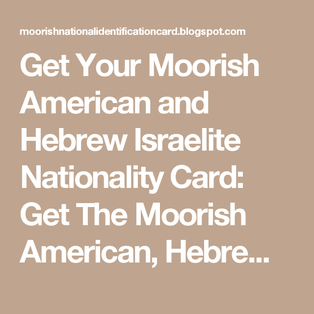 Get Your Moorish American and Hebrew Israelite Nationality