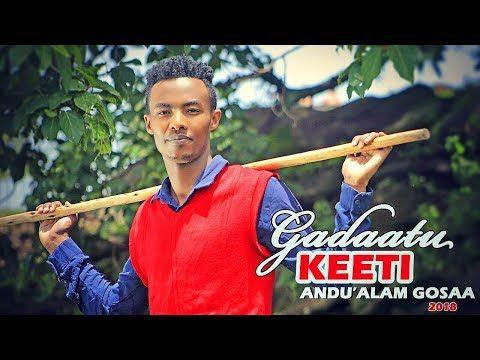 56) Andu'alam Gosaa - GADAATU KEETI - New Ethiopian Oromo Music 2018