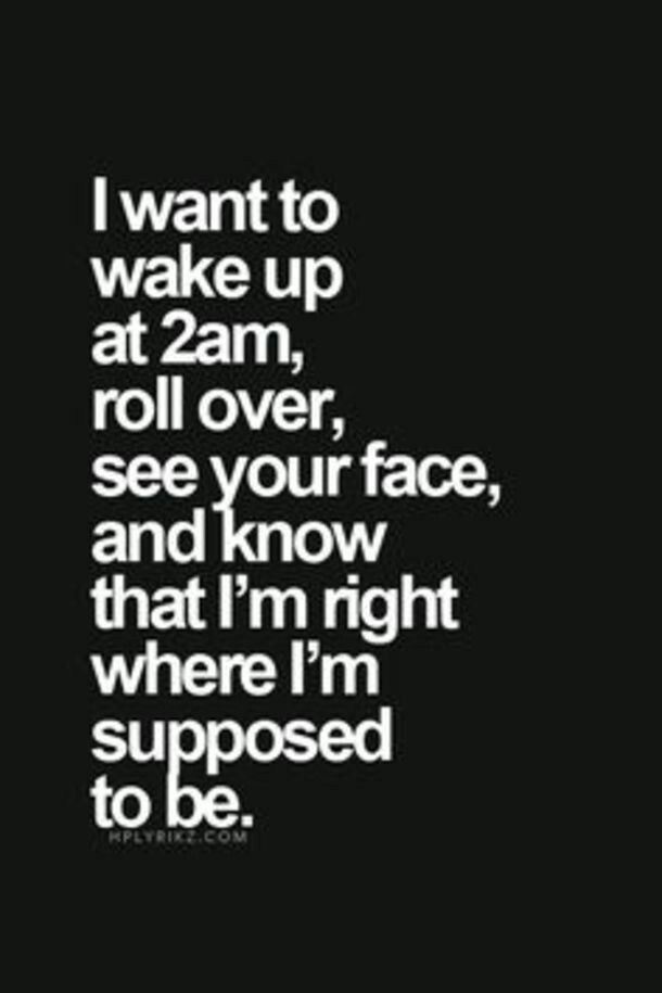 Baby I Just Wanna Be Home Right Now Boyfriend Quotes Relationship Goals Quotes Goal Quotes