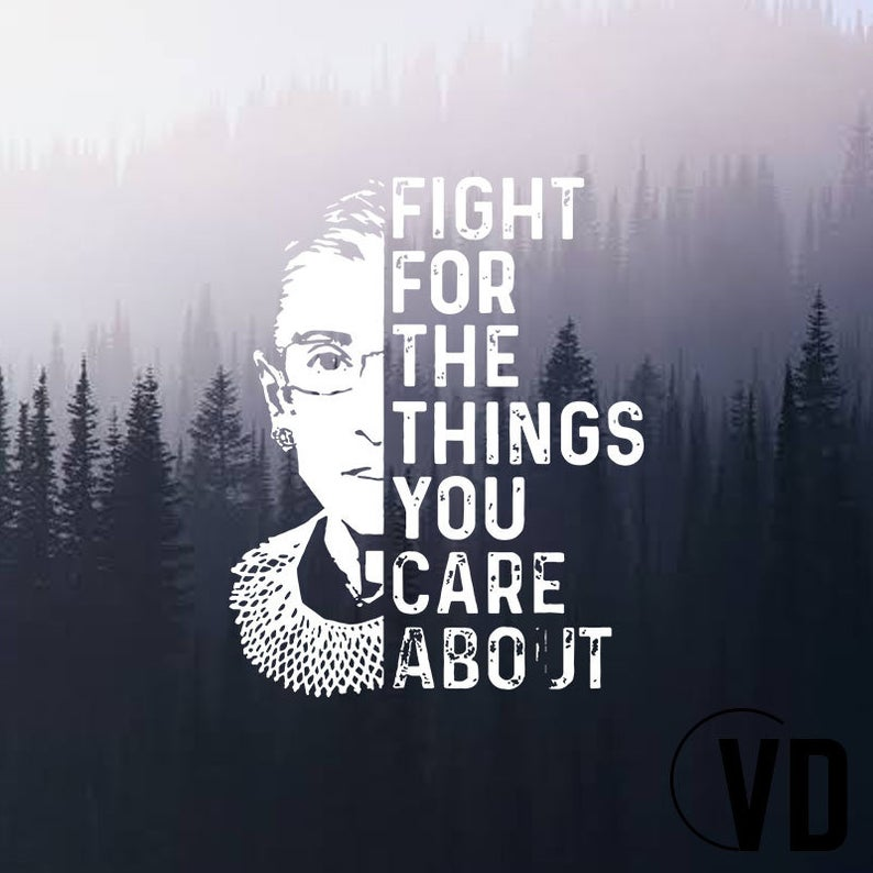 Vintage Fight For The Things You Care About RBG Ruth B SVG