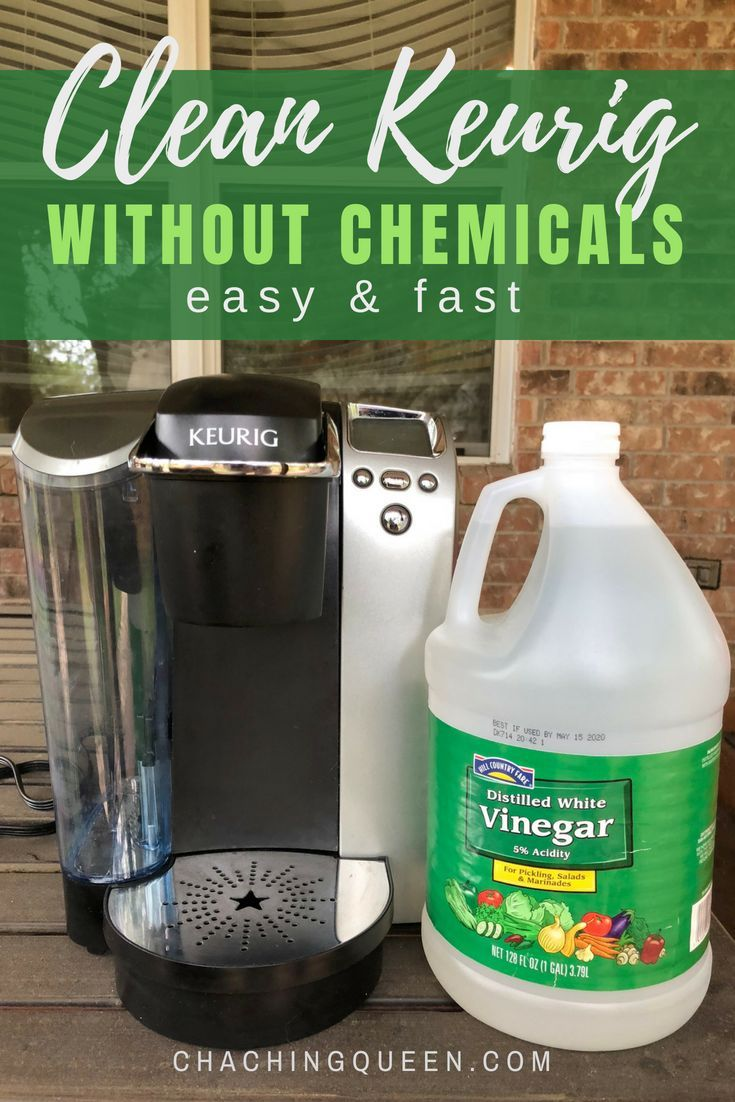 How to Clean A Keurig Coffee Maker with Vinegar - Cha ...
