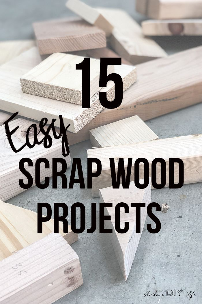 26 Simple Scrap Wood Projects for Beginners