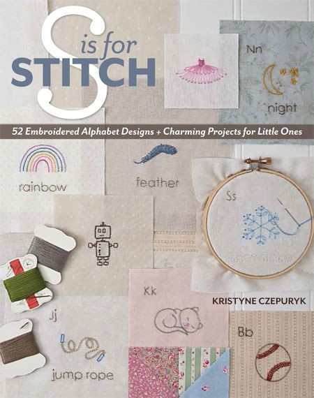 Excited about this @StashBooks book coming out - the author's blog is just stitchtastic too!!! S is for Stitch - Pretty by Hand - Pretty By Hand