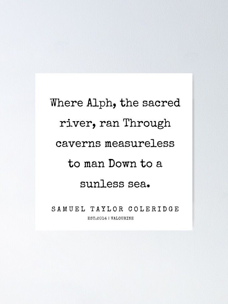 81 | Samuel Taylor Coleridge Poems | 200207 Poster by valourine