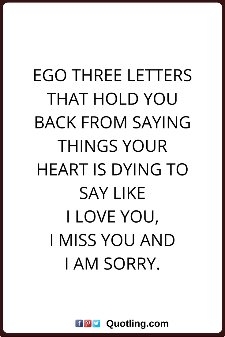 Saying Quotes Ego Quotes Ego Three Letters That Hold You Back From Saying Things