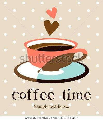 Coffee time card - stock vector