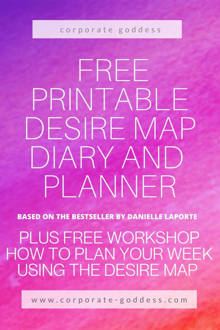 Work Stress Quotes Free Desire Map Printable Diary & Planner!