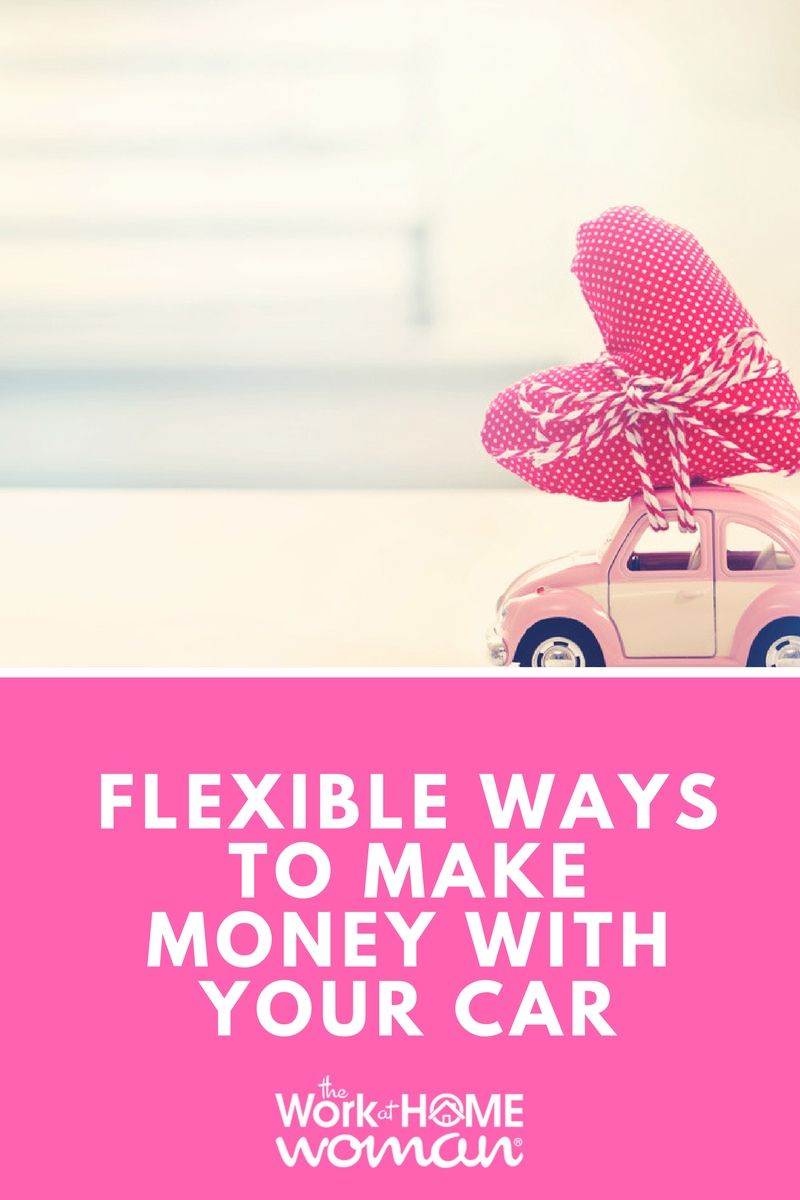 19 Flexible Ways to Make Money With Your Car   Free time, Frugal ...