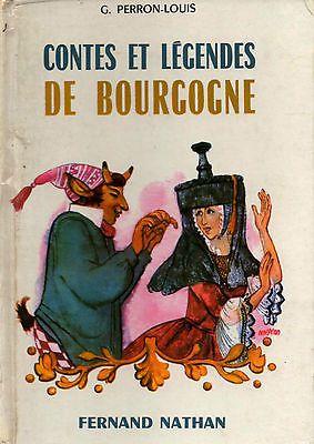 Contes et légendes de Bourgogne - G. Perron-Louis