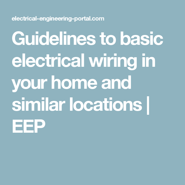 Home Electrical Wiring Guidelines - Wire Data Schema •
