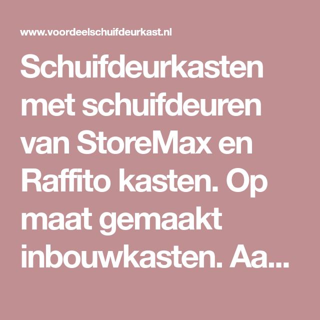 Schuifdeurkasten Met Schuifdeuren Van Storemax En Raffito