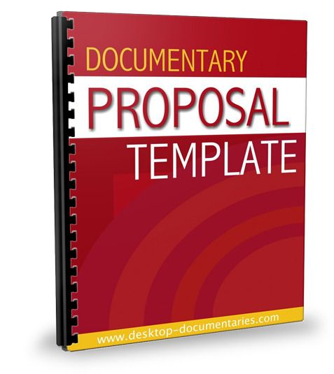 Creating A Documentary Treatment And Proposal That Wows Proposal