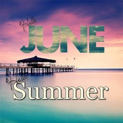 Hello June Hello Summer quotes summer quote months june hello june june quotes