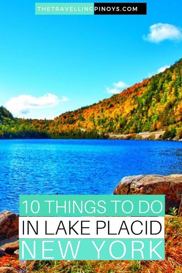 10 Best Things To Do in Lake Placid, New York - The Travelling Pinoys #usatravel