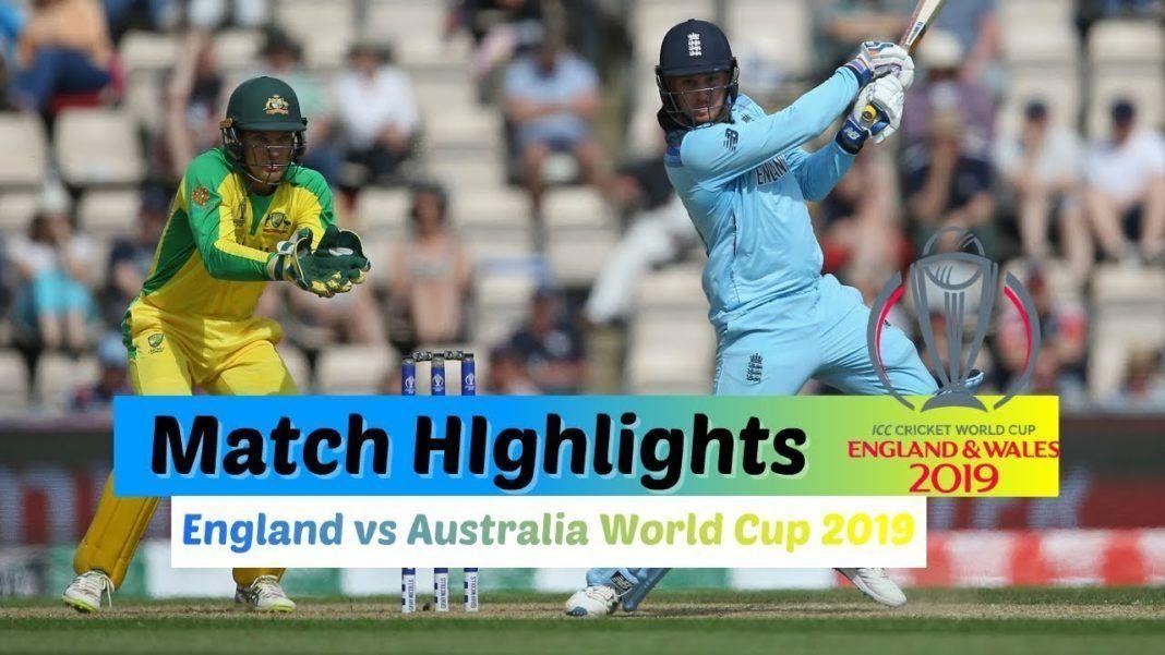 Australia Vs England Match Highlights Cricket World Cup Match Highlights World Cup