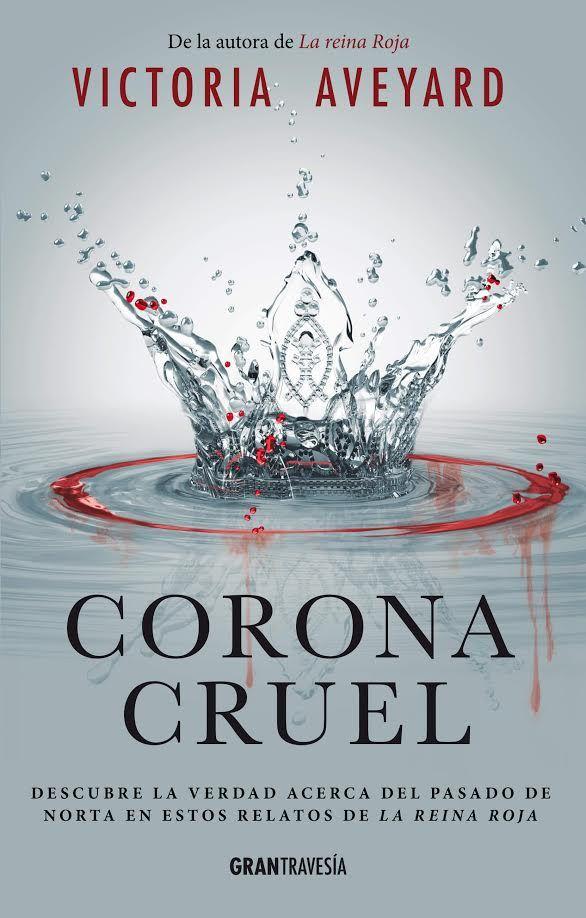 Corona cruel (La reina roja 2.5) (3.5☆)