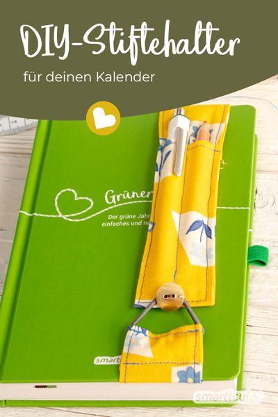 Stiftehalter selber nähen für Notizbuch oder Kalender