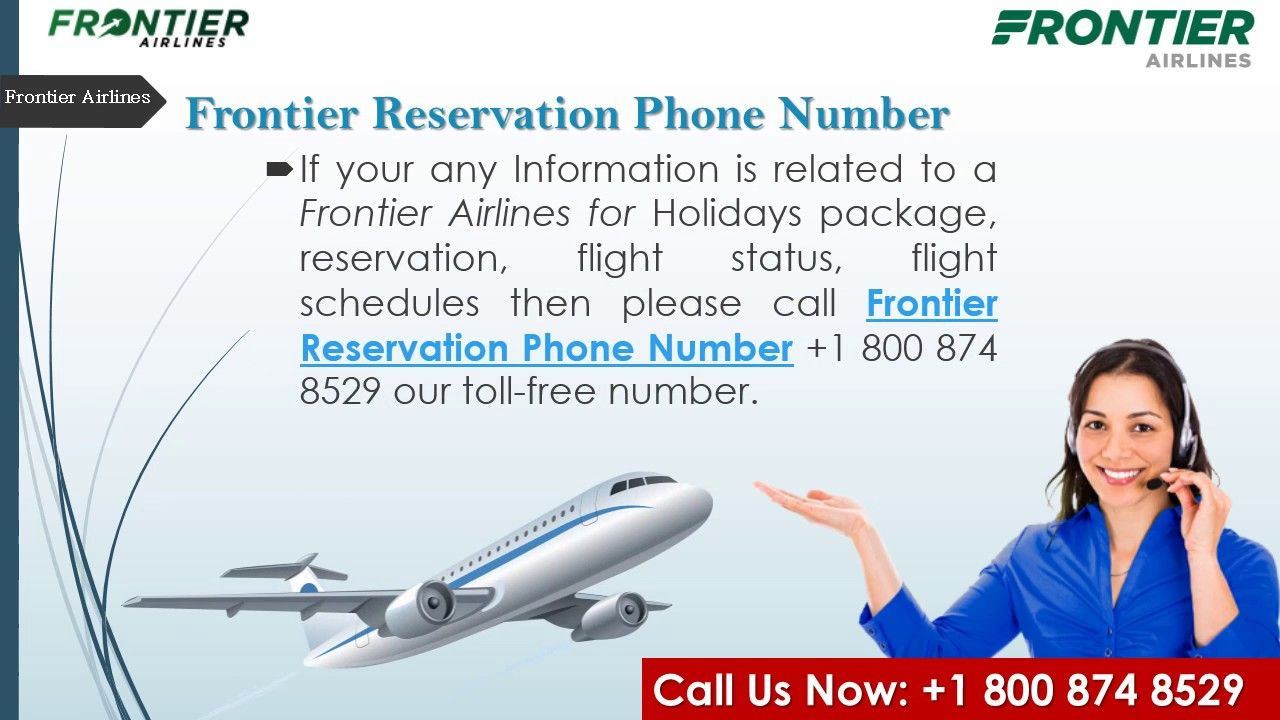 Get Cheap Airlines Ticket Book Call At Frontier Airlines Number 1 800 Airlines Frontier Flight Status