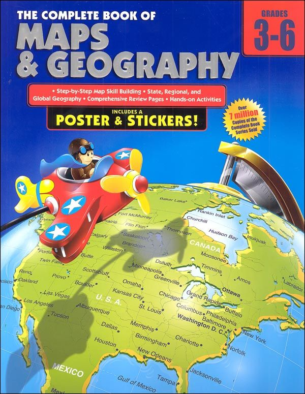 Complete Book Of Maps Geography Gr 3 6 L S And A