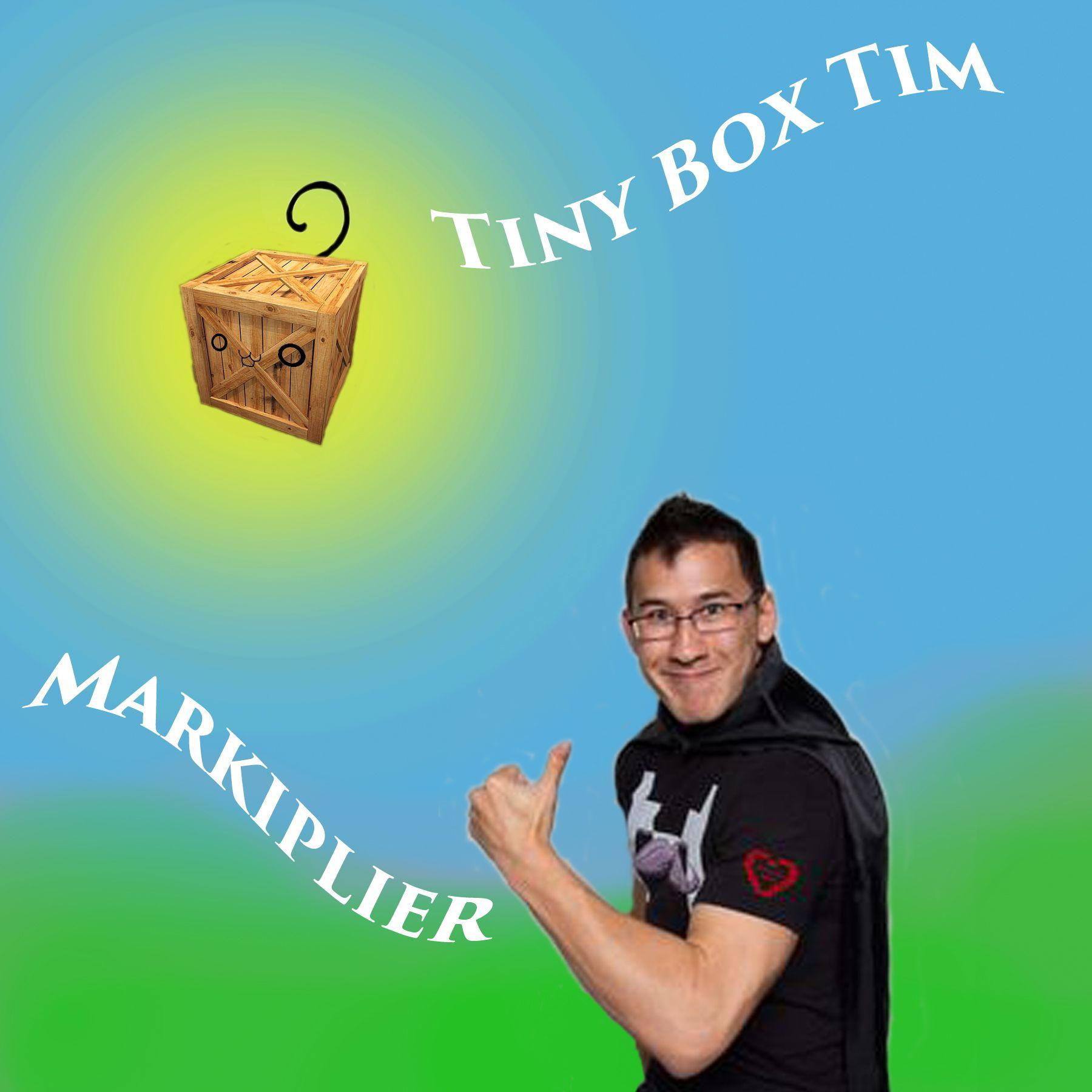 Markiplier and Tiny Box Tim: made by Chinatsu Yua <3_<3