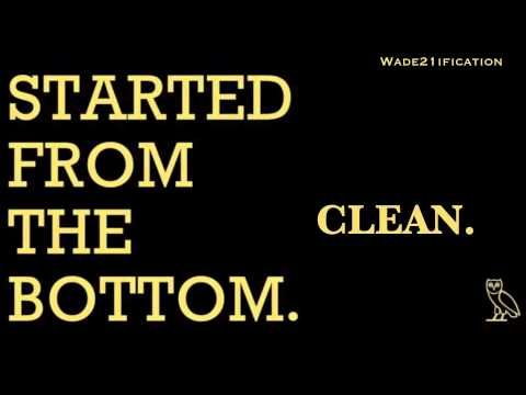 started from the bottom clean download