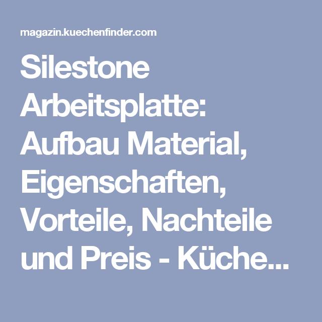 Silestone Arbeitsplatte: Aufbau Material, Eigenschaften, Vorteile,  Nachteile Und Preis
