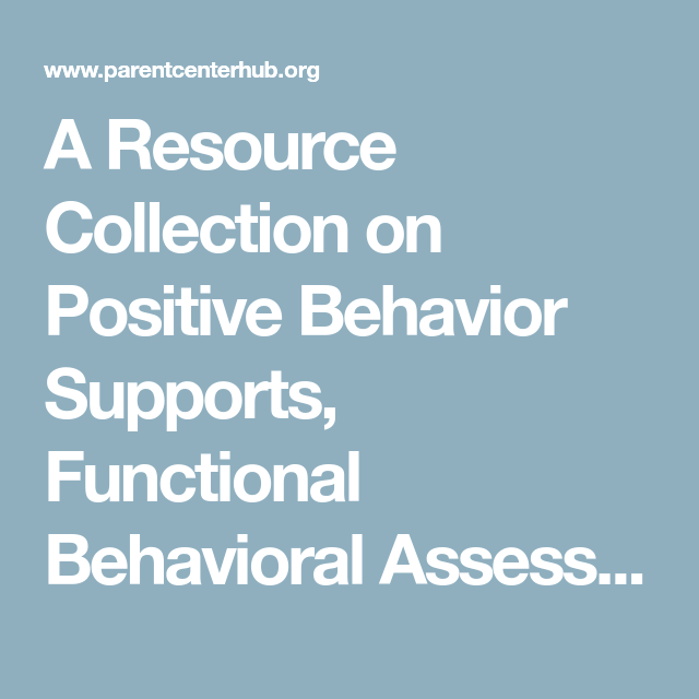 A Resource Collection On Positive Behavior Supports Functional