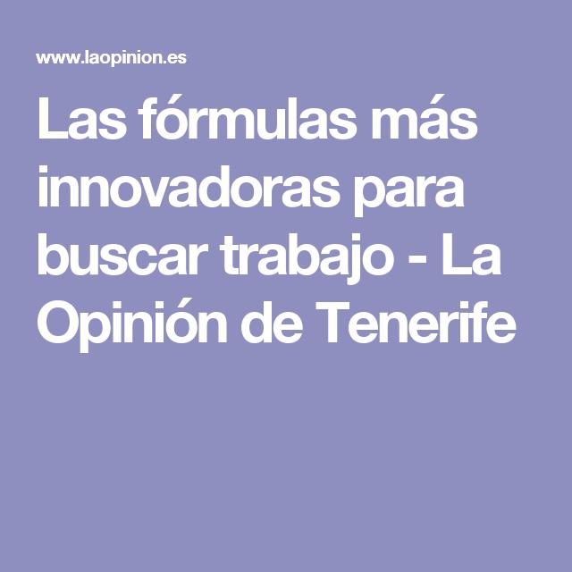 Las fórmulas más innovadoras para buscar trabajo - La Opinión de Tenerife