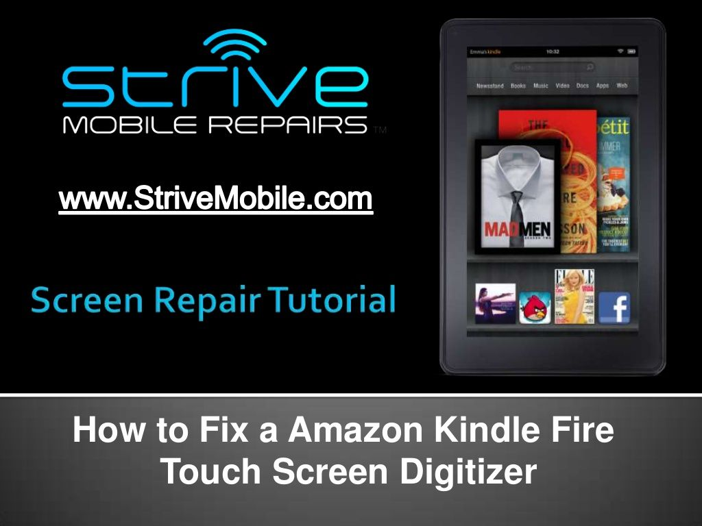 Kindle Fire Screen Repair Guide How To Replace A Touch Screen Digit Screen Repair Repair Guide Kindle Fire