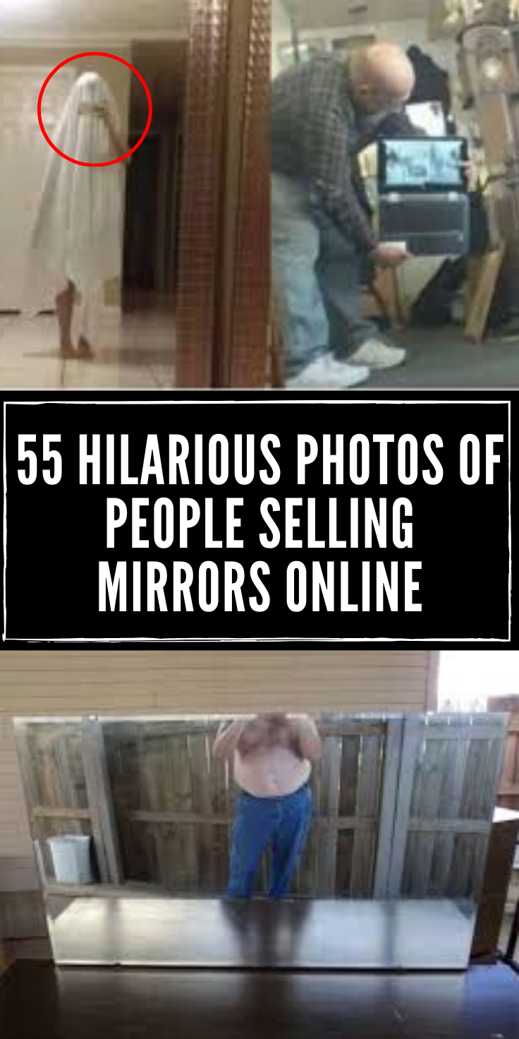 People Selling Mirrors Funny : people, selling, mirrors, funny, Times, People, Attempted, Mirrors, Online, Photo, Hysterically, Wrong, Funny, Photos,, Weird, Facts,, Hilarious