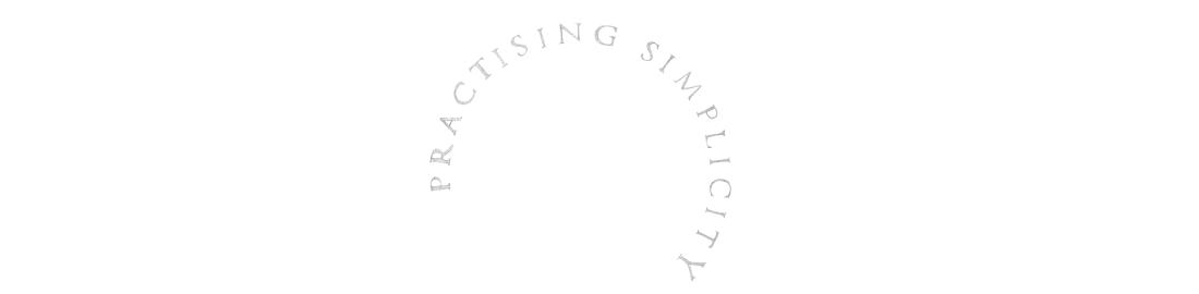Practising Simplicity - Gosto deste, em geral. Do fundo branco