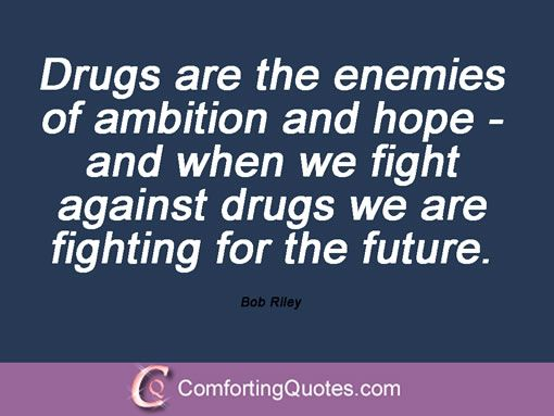 The Best Quotes Against Drug Quotes Against Drug Use Quotesgram Drug Quotes Drug Use Quotes Being Used Quotes