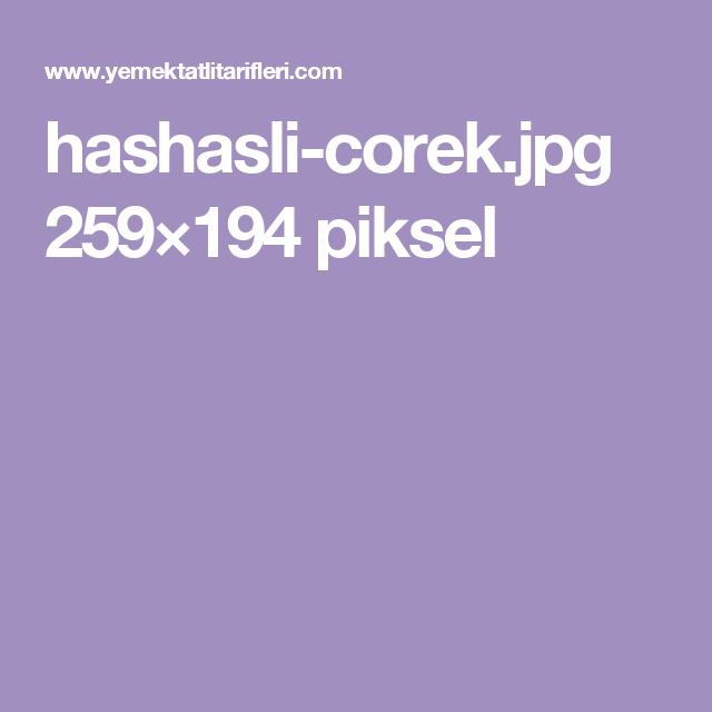 hashasli-corek.jpg 259×194 piksel