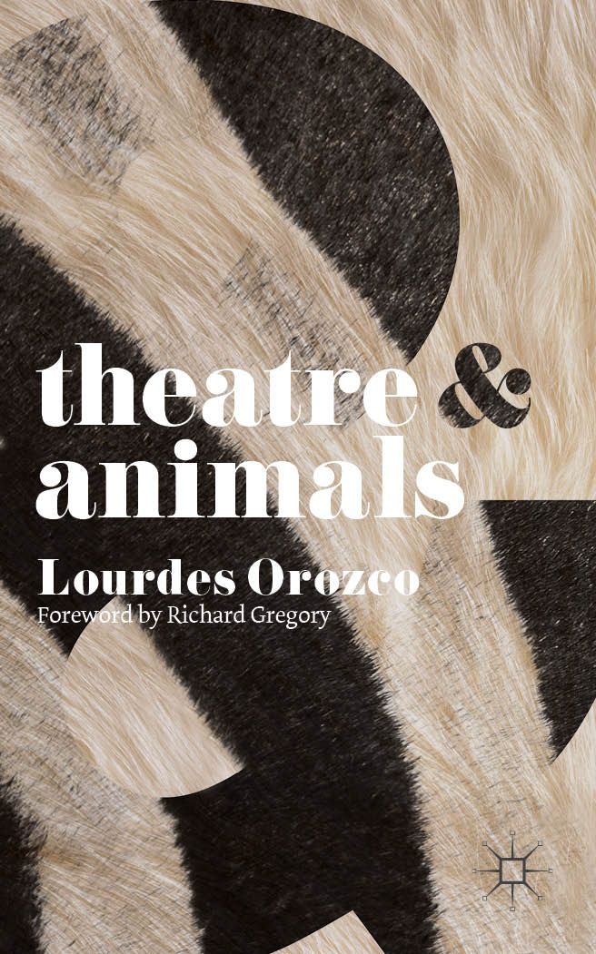 Theatre & Animals book cover ©Palgrave Macmillan | Grau, Refiguring ...