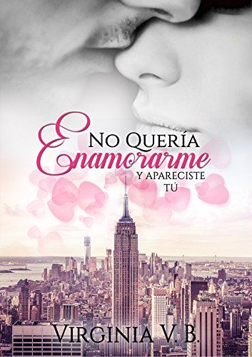 Descargar No Quería Enamorarme De Virginia V.B. Kindle, PDF, EBook, No Quería Enamorarme PDF ... @tataya.com.mx
