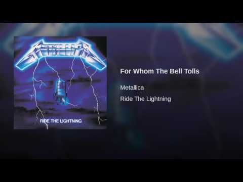 Metallica For Whom The Bell Tolls Ride The Lightning Fade To