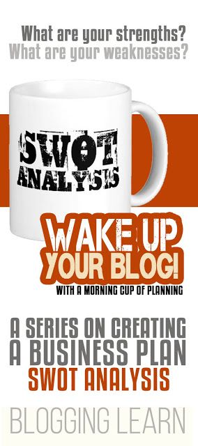 Wake Up Your Blog Swot Analysis  Blogging As I Learn It