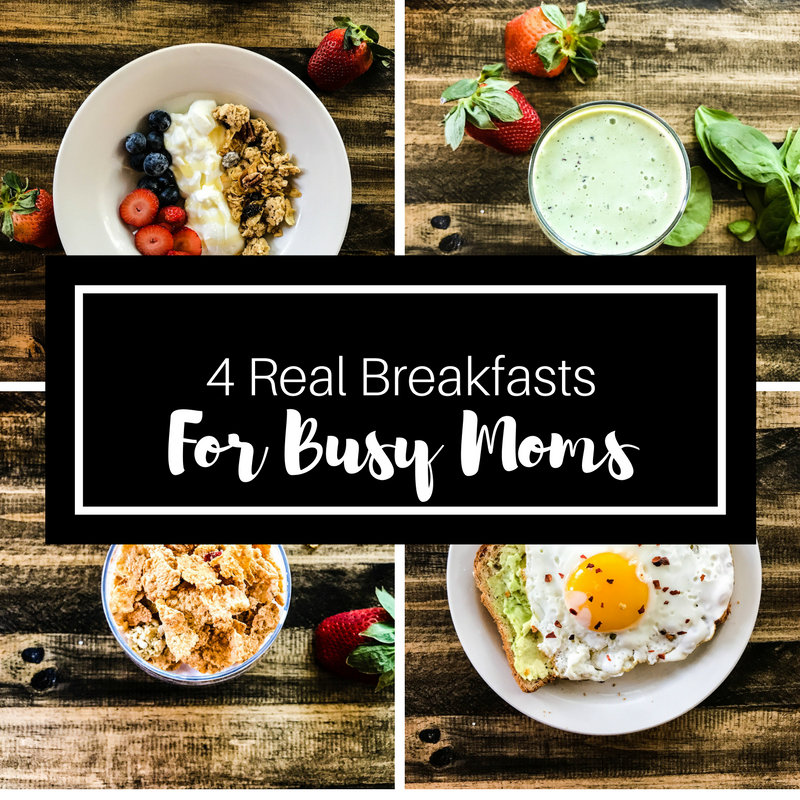 4 Real Breakfasts for Busy Moms! - Love, Alfa