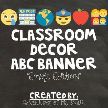 Classroom Decor Abc Alphabet Banner  Emoji Themed  Abc Chart