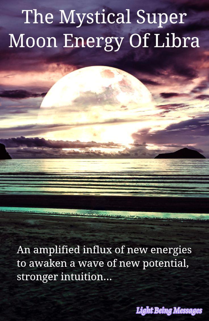 The Mystical Super Moon Energy Of Libra Mystic, Super