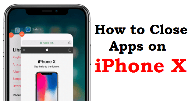How to Close Apps on iPhone X Simply Explained App