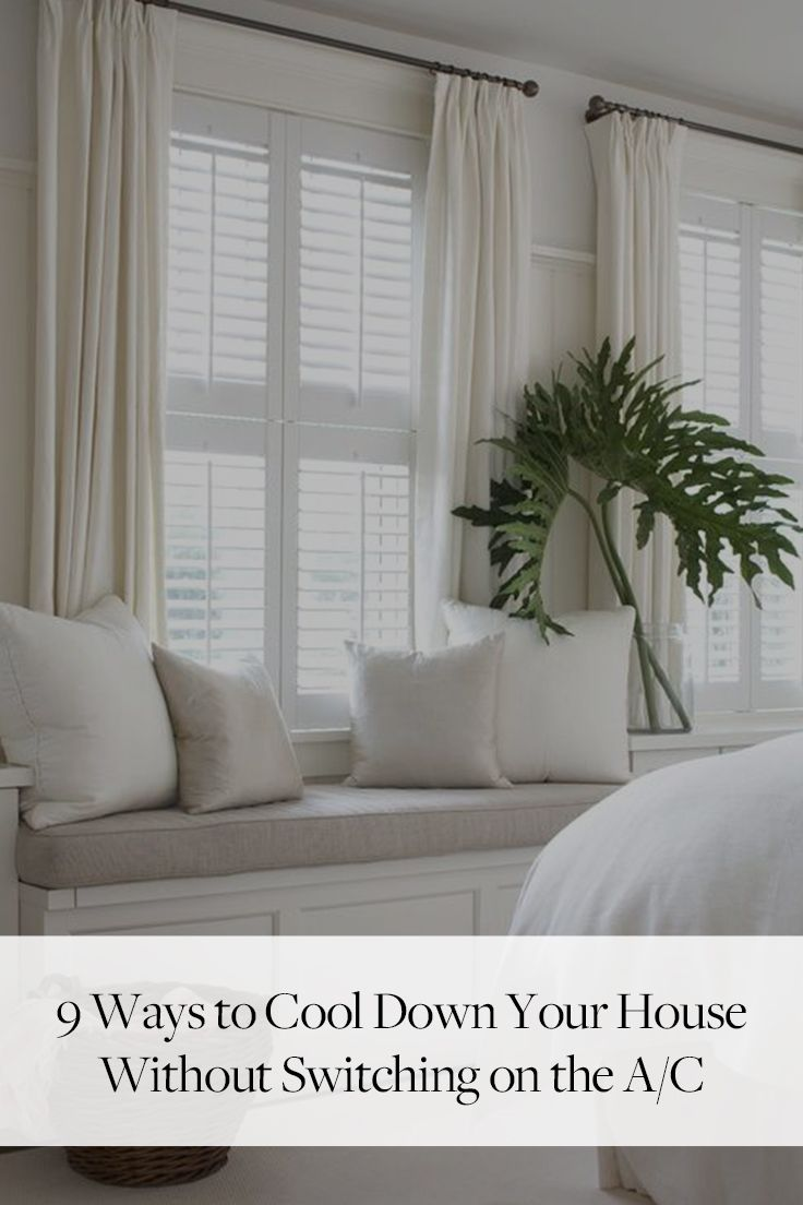 9 Ways To Cool Down Your House Without Switching On The A C Shutters With Curtains Home Home Decor