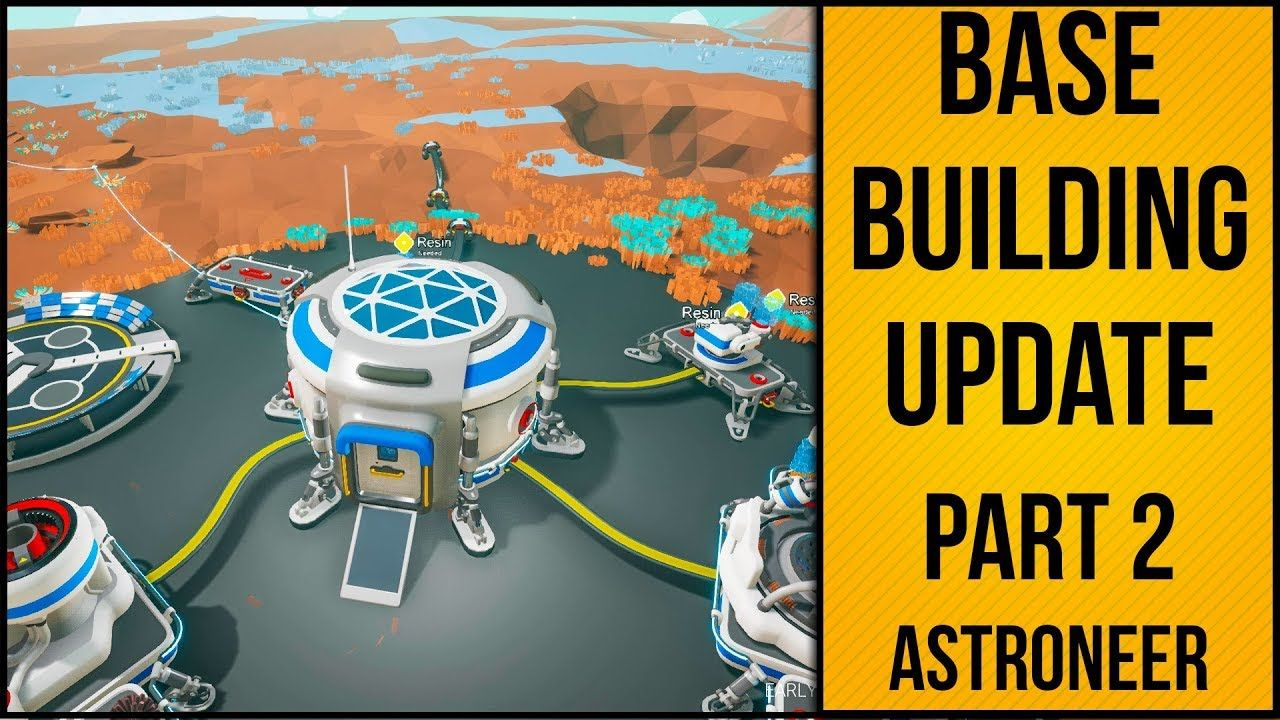 Exploring The New Astroneer Base Building Update   Update