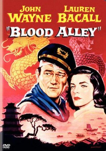Blood Alley DVD ... Bacall & John Wayne