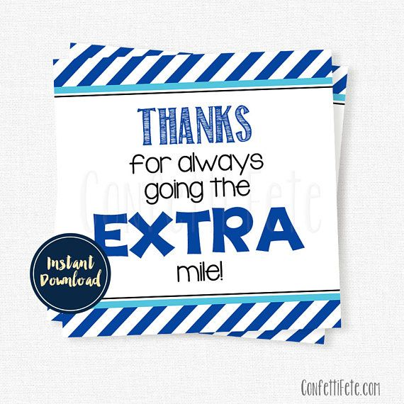 photo regarding Extra Gum Teacher Appreciation Printable identified as Due for likely the Additional mile Tag, Instructor Appreciation