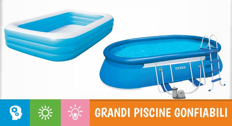 5 grandi piscine gonfiabili per tutta la famiglia (e